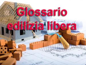 Edilizia Libera: la lista nazionale degli interventi che non richiedono CILA e SCIA
